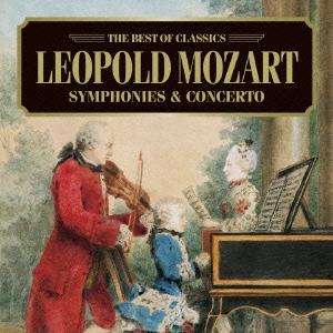 ベスト・オブ クラシックス 36::おもちゃの交響曲〜レオポルト・モーツァルト:作品集[AVCL-25636]