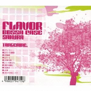 tangerine./FLAVOR BOSSA CASE SAKURA Prouduced by TANGERINE[COCB-53693]