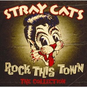 Stray Cats/ザ・コレクション〜ロック・タウンは恋の街<期間生産限定盤>[SICP-6286]
