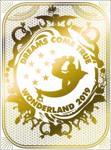 史上最強の移動遊園地 DREAMS COME TRUE WONDERLAND 2019 Blu-ray Disc