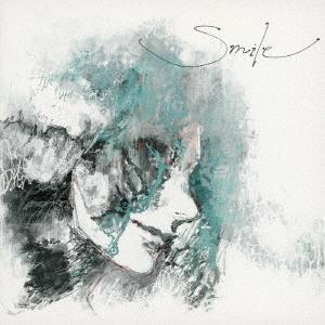 Smile<通常盤/初回限定仕様> CD