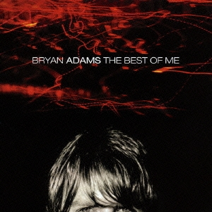 ベスト・オブ・ミ-/ブライアン・アダムス・ベスト2