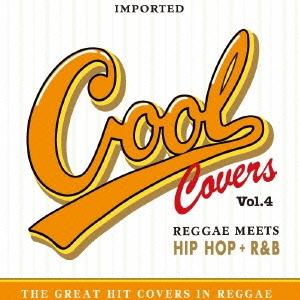 The Sparks NCM/COOL COVERS 4 Reggae meets HIPHOP+R&B[LRTCD-093]