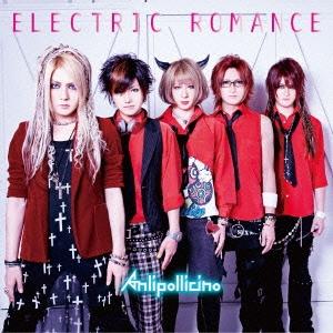 Anli Pollicino/ELECTRIC ROMANCE [CD+DVD]<初回限定盤B>[EAZZ-121]