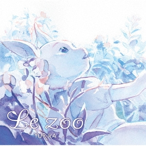 Le zoo<アニメ盤> 12cmCD Single