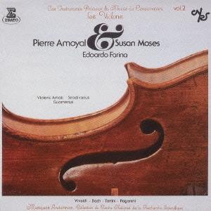 ピエール・アモイヤル/エラート・アニヴァーサリー50 8::名器の響き ヴァイオリンの歴史的名器[WPCS-22069]