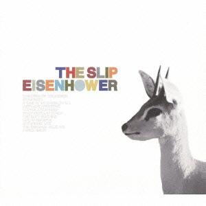 The Slip/アイゼンハワー [PCD-23845]