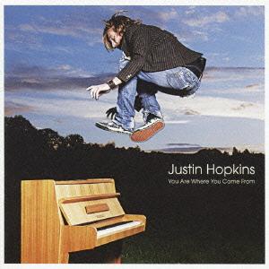 Justin Hopkins/ユー・アー・ホエア・ユー・カム・フロム[ASCM-6062]