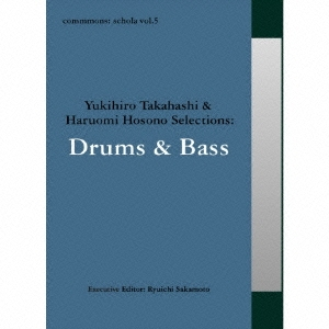 Aretha Franklin/commmons: schola vol.5 Yukihiro Takahashi &Haruomi Hosono Selections:Drums &Bass[RZCM-45965]