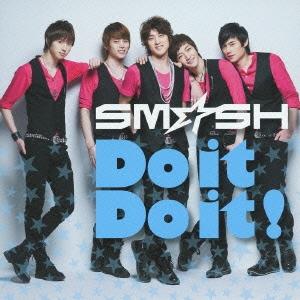 SM☆SH/Do it Do it!<通常盤>[FLCF-7181]