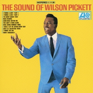 Wilson Pickett/サウンド・オブ・ウィルソン・ピケット<完全生産限定盤>[WPCR-27505]