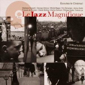 ル・ジャズ・マニフィック ~ユニバーサル・シネ・ジャズ・セレクション<完全生産限定盤>