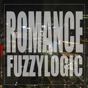 ファジーロジック/ROMANCE[FMRC-0005]