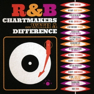 R&Bチャートメイカーズ・ウィズ・ア・ディファレンス