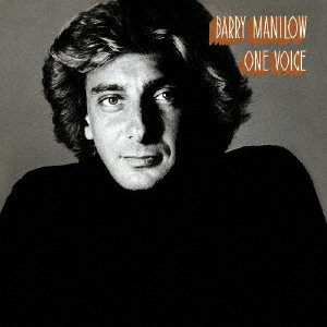 Barry Manilow/ワン・ヴォイス<期間生産限定盤>[SICP-5450]