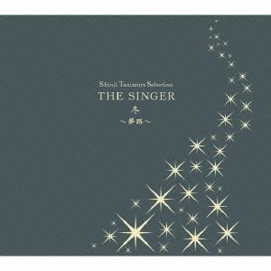 谷村新司/Shinji Tanimura Selection THE SINGER・冬~夢路~ [CD+DVD] [VPCC-82648]
