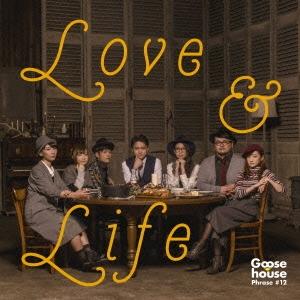 Goose house/LOVE &LIFE [CD+DVD]<初回生産限定盤>[SRCL-8950]