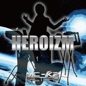 MC-K2 FACTORY/HEROIZM[600PM-001]