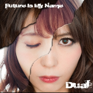Future Is My Name/Dual[FIMN-002]