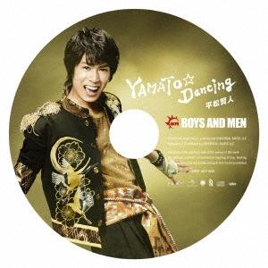 BOYS AND MEN/YAMATO☆Dancing<初回限定ピクチャーレーベル平松賢人盤>[UICV-9205]