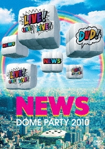 NEWS DOME PARTY 2010 LIVE! LIVE! LIVE! DVD!<通常盤> DVD