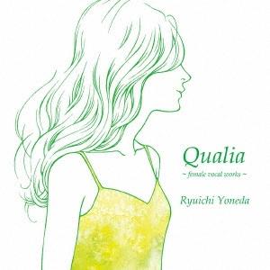 Ryuichi Yoneda/Qualia [RY-002]