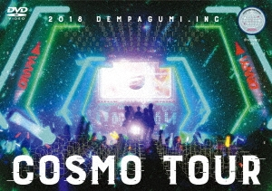 でんぱ組.inc/COSMO TOUR 2018<通常盤>[TFBQ-18213]
