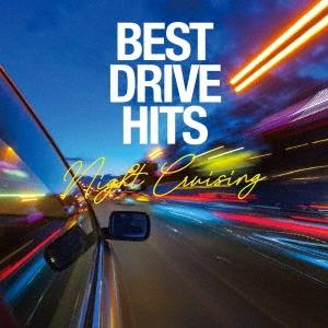 BEST DRIVE HITS -Night Cruising- CD