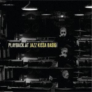 プレイバック・アット・ジャズ喫茶ベイシー<完全生産限定盤> LP