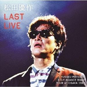 Last Live<通常盤> CD