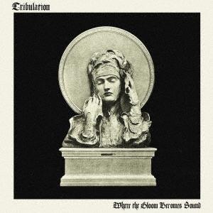 Tribulation/ホエア・ザ・グルーム・ビカムズ・サウンド[GQCS-91003]