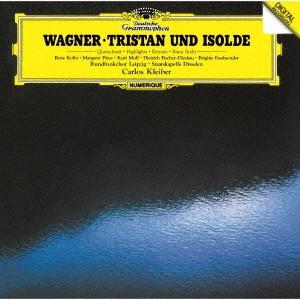カルロス・クライバー/ワーグナー:楽劇≪トリスタンとイゾルデ≫ハイライツ[UCCS-50081]