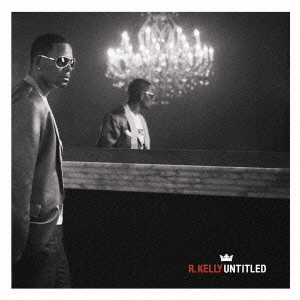 R. Kelly/UNTITLED[BVCP-40160]