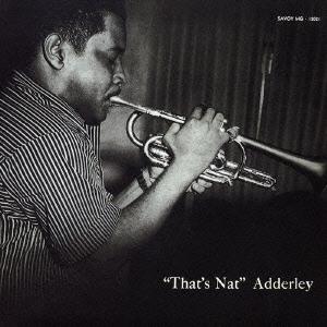 Nat Adderley/ザッツ・ナット [COCB-53900]