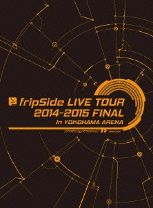 fripSide LIVE TOUR 2014-2015 FINAL in YOKOHAMA ARENA infinite synthesis 2 2015.03.01<初回限定版> DVD