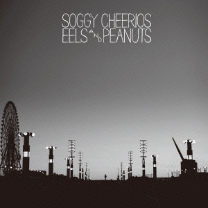 Soggy Cheerios/EELS AND PEANUTS[PCD-18799]