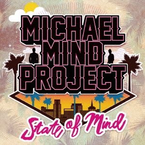 Michael Mind Project/State of Mind[LEXCD-13015]