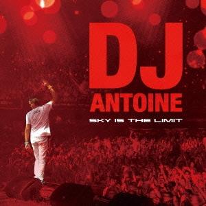 DJ Antoine/SKY IS THE LIMIT[LEXCD-13014]