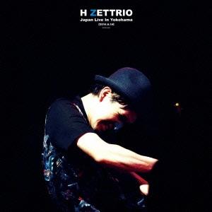 H ZETTRIO/Japan Live In Yokohama 2014.6.14[APAN-5001]