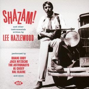 Duane Eddy/シャザム! アンド・アザー・インストゥルメンタルズ・リトゥン・バイ・リー・ヘイゼルウッド[CDSOL-8623]