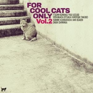 田窪寛之/FOR COOL CATS ONLY VOL.2[SCOL-1012]