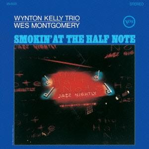 Wes Montgomery/ハーフ・ノートのウェス・モンゴメリーとウィントン・ケリー[UCCU-5597]