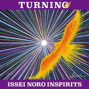 ISSEI NORO INSPIRITS/TURNING [Blu-spec CD2] [HUCD-10242]