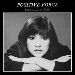 ポジティヴ・フォース・フィーチャリング・デニス・ヴァリン CD
