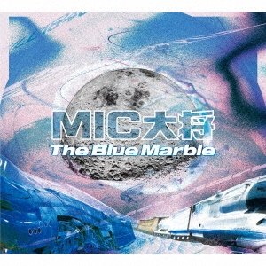 MIC大将/The Blue Marble[ZPCD-010]