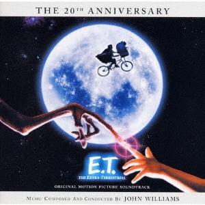 John Williams/E.T. 20周年アニヴァーサリー特別版 オリジナル・サウンドトラック<6ヶ月期間限定盤>[UICY-79109]