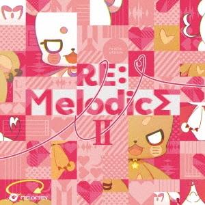 RE:Melodics II CD