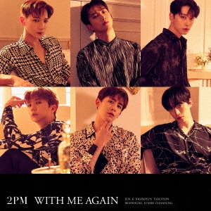 2PM『WITH ME AGAIN』通常盤