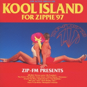 KOOL ISLAND FOR ZIPPIE  '97