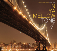 IN YA MELLOW TONE 4 CD